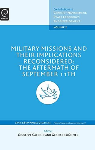 Military Missions and their Implications Reconsidered: The Aftermath of September 11th, Volume 2 (...