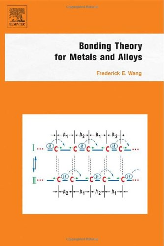 9780444519788: Bonding Theory for Metals and Alloys