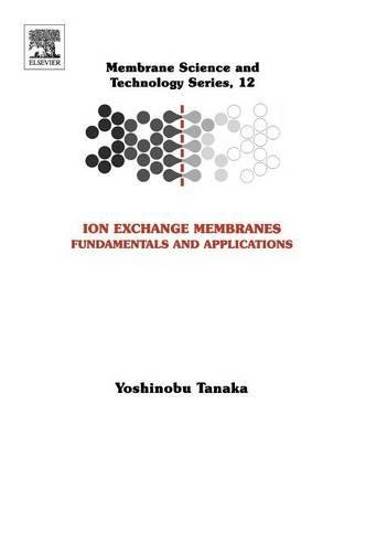 9780444519825: Ion Exchange Membranes: Fundamentals and Applications (Membrane Science and Technology)