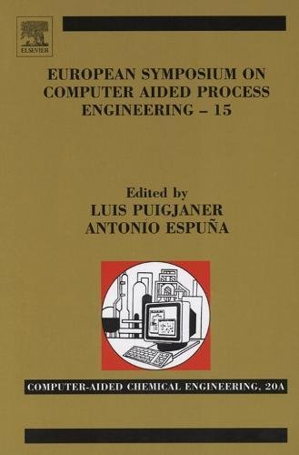 9780444519870: European Symposium On Computer-Aided Process Engineering-15: 38th European Symposium of the Working Party on Computer Aided Process Engineering, ESCAPE-15, 29 May- 1 June 2005, Barcelona, Spain
