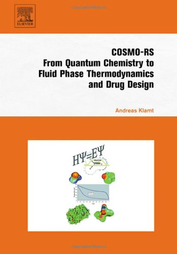 9780444519948: COSMO-RS: From Quantum Chemistry to Fluid Phase Thermodynamics and Drug Design