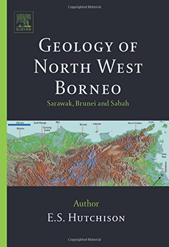 9780444519986: Geology of North-West Borneo: Sarawak, Brunei and Sabah