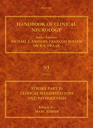 9780444520043: Stroke, Part II: Clinical Manifestations and Pathogenesis, Volume 93 (Handbook of Clinical Neurology)