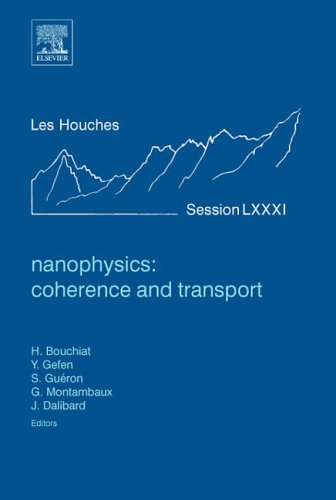 9780444520548: Nanophysics: Coherence and Transport: Euro Summer School, NATO Advanced Study Institute, a Ecole Thaematique Du CNRS : 28 June-30 July 2004 (Les Houches)
