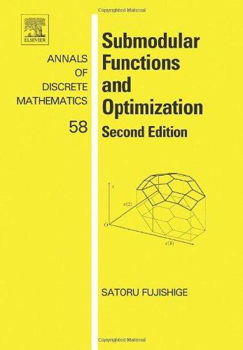 9780444520869: Submodular Functions and Optimization, Volume 58, Second Edition (Annals of Discrete Mathematics)