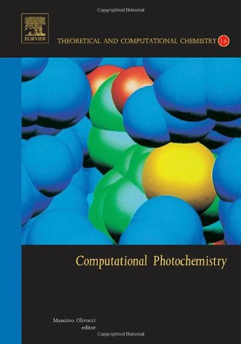 Computational Photochemistry: Volume 16 (Hardback)