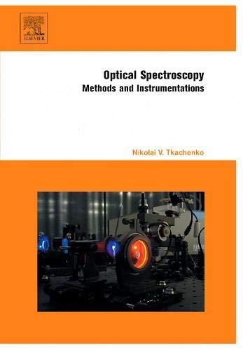9780444521262: Optical Spectroscopy: Methods and Instrumentations