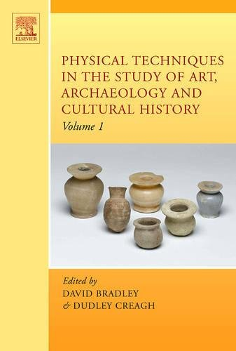 9780444521316: Physical Techniques in the Study of Art, Archaeology and Cultural Heritage, Volume 1