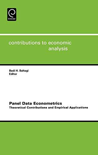 9780444521729: Panel Data Econometrics, Volume 274: Theoretical Contributions and Empirical Applications (Contributions to Economic Analysis)