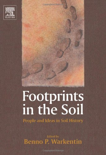 FOOTPRINTS IN THE SOIL. PEOPLE AND IDEAS IN SOIL HISTORY