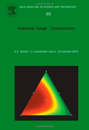Statistical Design - Chemometrics, Volume 25 (Data Handling in Science and Technology): Roy E Bruns
