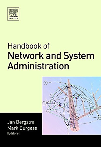 9780444521989: Handbook of Network and System Administration