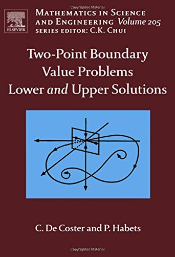 9780444522009: Two-Point Boundary Value Problems: Lower and Upper Solutions, Volume 205 (Mathematics in Science and Engineering)
