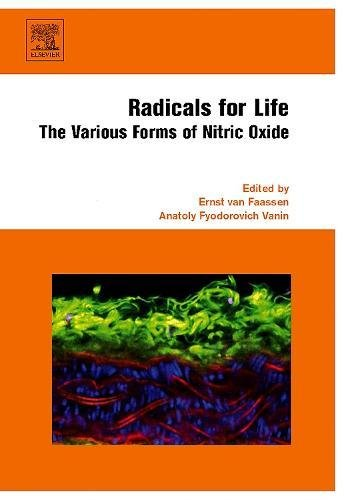 Radicals for Life: The Various Forms of Nitric Oxide (Hardback)