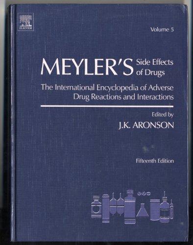 Meyler's Side Effects of Drugs, Vol. 5: J. K. Aronson,
