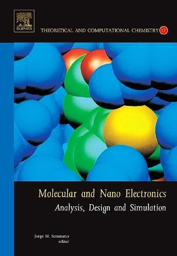 9780444527257: Molecular and Nano Electronics: Analysis, Design and Simulation, Volume 17 (Theoretical and Computational Chemistry)