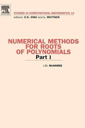 9780444527295: Numerical Methods for Roots of Polynomials: Part 1: Pt. 1 (Studies in Computational Mathematics)