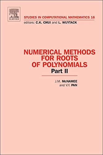9780444527301: Numerical Methods for Roots of Polynomials - Part II, Volume 16 (Studies in Computational Mathematics)