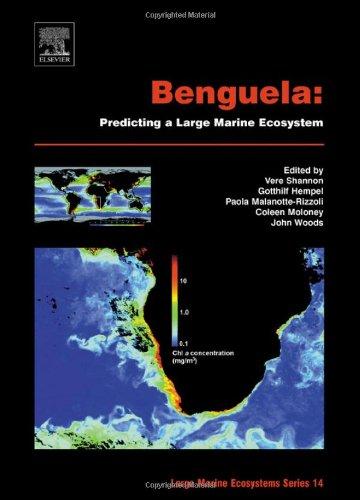 9780444527592: Benguela: Predicting a Large Marine Ecosystem (Large Marine Ecosystems)