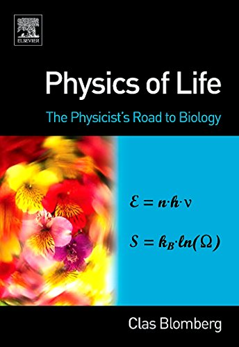 9780444527981: Physics of Life: The Physicist's Road to Biology