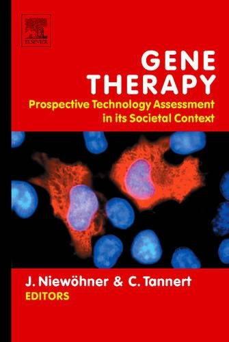 9780444528063: Gene Therapy: Prospective Technology assessment in its societal context