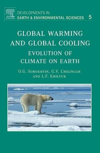 9780444528155: Global Warming and Global Cooling, Volume 5: Evolution of Climate on Earth (Developments in Earth and Environmental Sciences)
