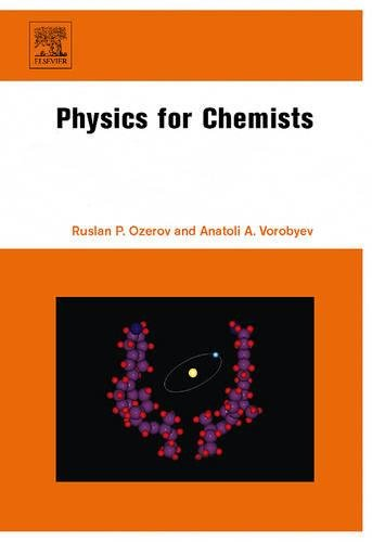 9780444528308: Physics for Chemists