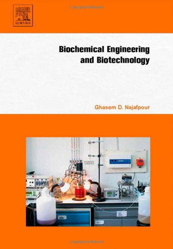 9780444528452: Biochemical Engineering and Biotechnology
