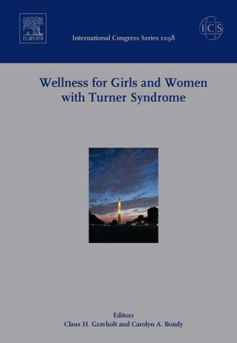 9780444528865: Wellness for Girls and Women with Turner Syndrome: Proceedings of the