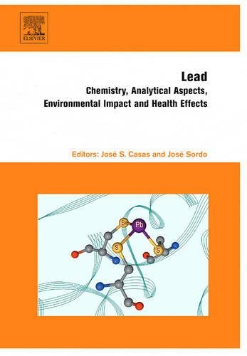9780444529459: Lead: Chemistry, Analytical Aspects, Environmental Impact and Health Effects