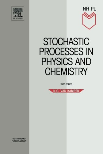 9780444529657: Stochastic Processes in Physics and Chemistry, Third Edition (North-Holland Personal Library)