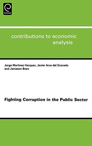 Fighting Corruption in the Public Sector, Volume: Jameson Boex, Javier