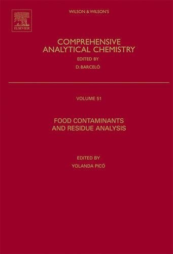 9780444530196: Food Contaminants and Residue Analysis, Volume 51 (Comprehensive Analytical Chemistry)