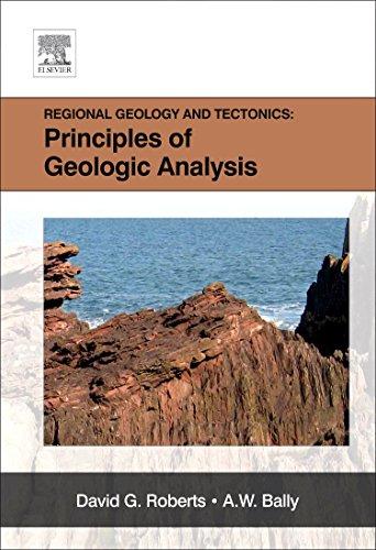 9780444530424: 1A: Regional Geology and Tectonics: Principles of Geologic Analysis