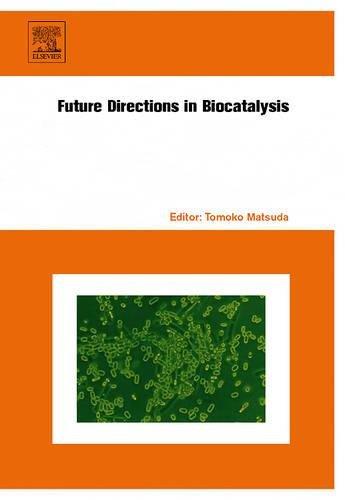 9780444530592: Future Directions in Biocatalysis