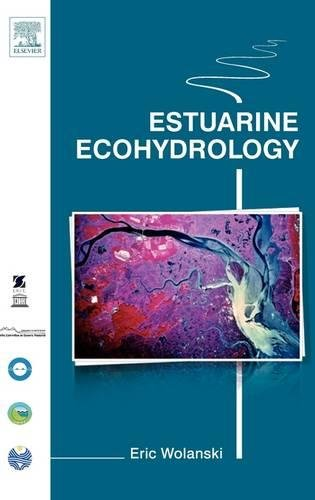 9780444530660: Estuarine Ecohydrology