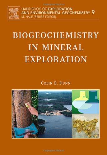 9780444530745: Biogeochemistry in Mineral Exploration, Volume 9 (Handbook of Exploration and Environmental Geochemistry)