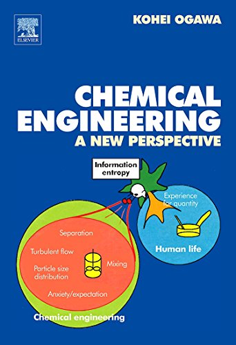 9780444530967: Chemical Engineering: A New Perspective
