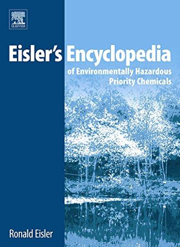 9780444531056: Eisler's Encyclopedia of Environmentally Hazardous Priority Chemicals