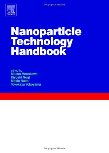 9780444531223: Nanoparticle Technology Handbook