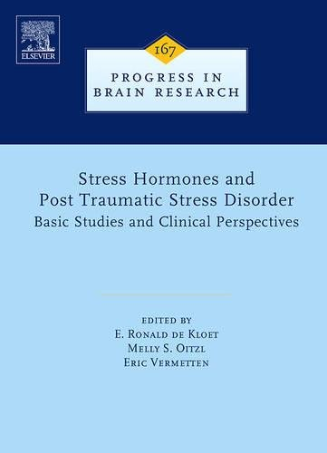 Stress Hormones and Post Traumatic Stress Disorder: Basic Studies and Clinical Perspectives (...