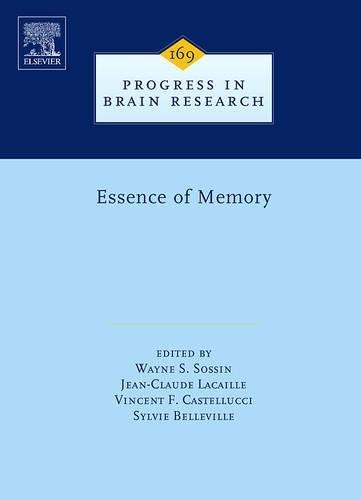 9780444531643: Essence of Memory, Volume 169 (Progress in Brain Research)