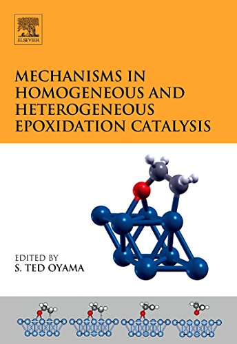 Mechanisms in Homogeneous and Heterogeneous Epoxidation Catalysis: Elsevier Science