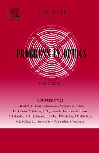 9780444532114: Progress in Optics: Volume 51: Vol. 51