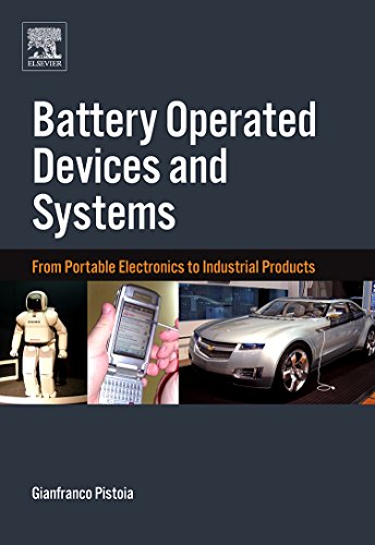 9780444532145: Battery Operated Devices and Systems: From Portable Electronics to Industrial Products