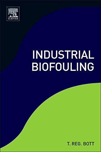 Industrial Biofouling: T. R. Bott