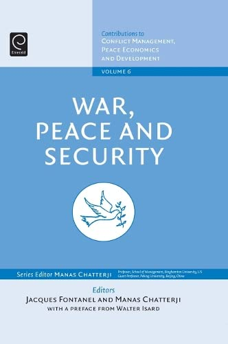 9780444532442: 6: War, Peace, and Security (Contributions to Conflict Management, Peace Economics and Development)