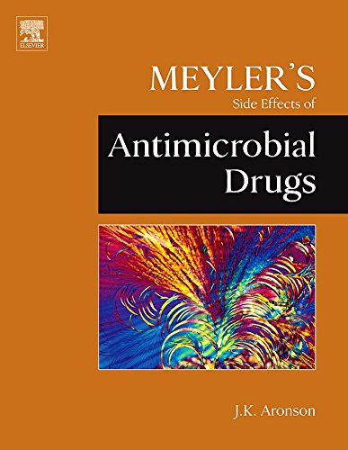 9780444532725: Meyler's Side Effects of Antimicrobial Drugs