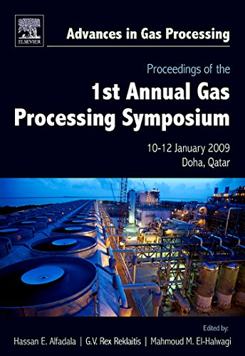 9780444532923: Proceedings of the 1st Annual Gas Processing Symposium: 10-12 January, 2009 - Qatar (Advances in Gas Processing)