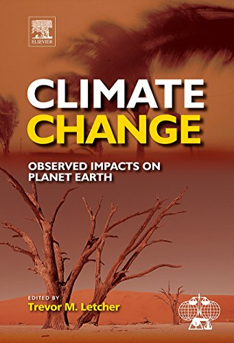 9780444533012: Climate Change: Observed impacts on Planet Earth